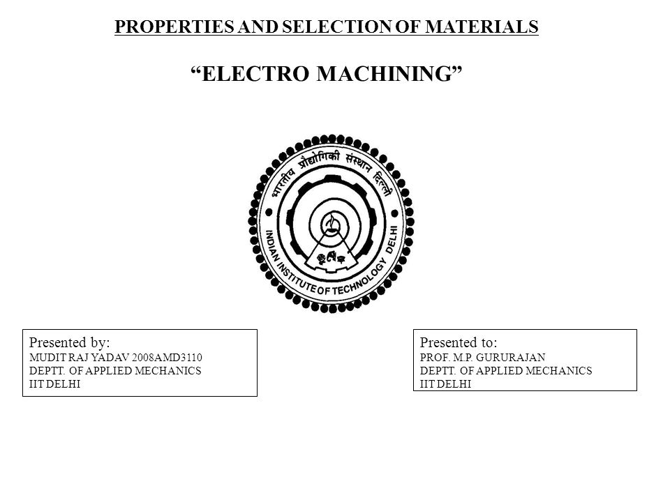 PROPERTIES AND SELECTION OF MATERIALS