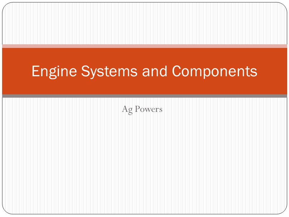 Engine Systems and Components