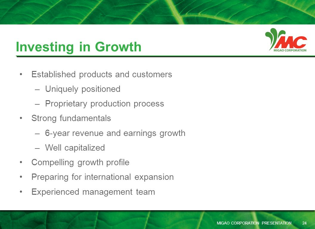 Investing in Growth Established products and customers