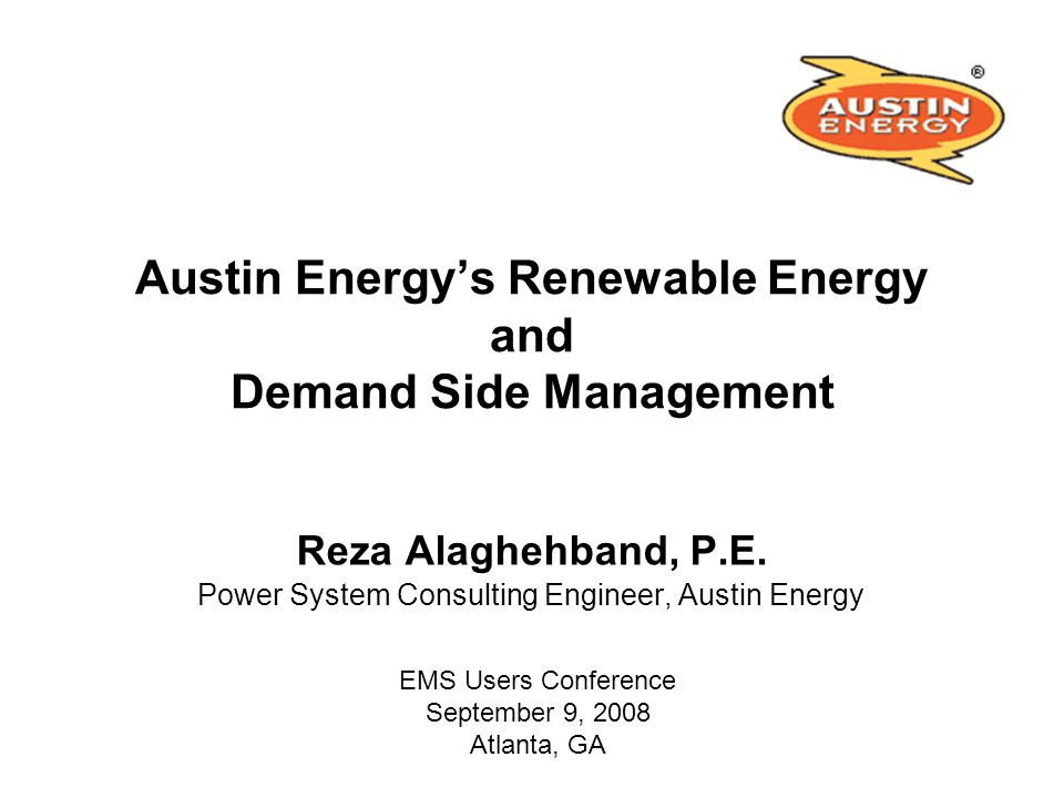 Austin Energy's Renewable Energy and Demand Side Management