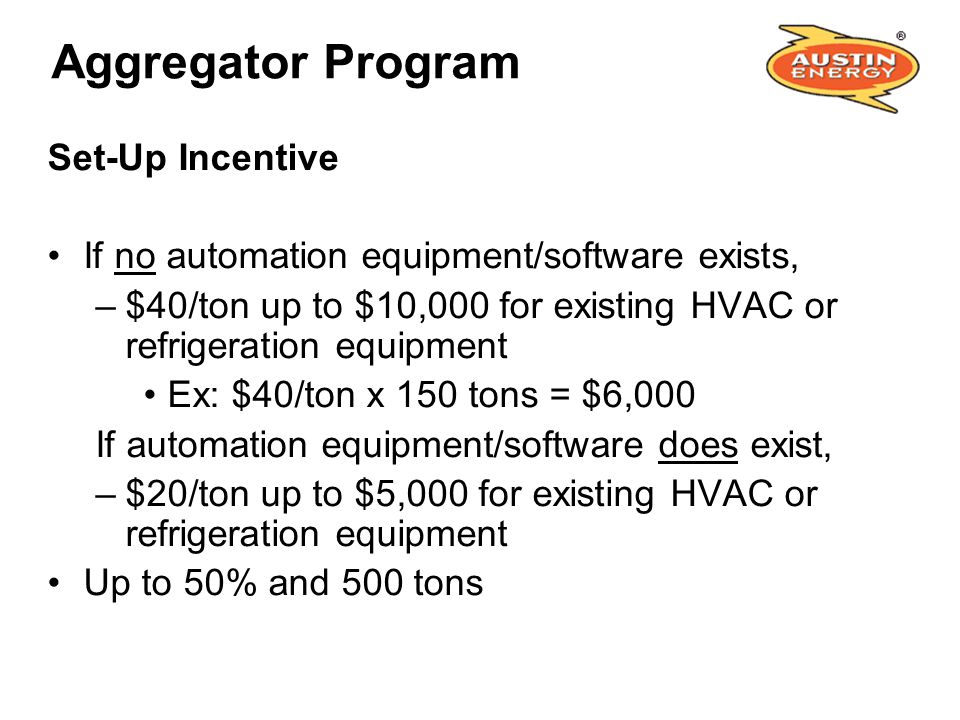 Aggregator Program Set-Up Incentive