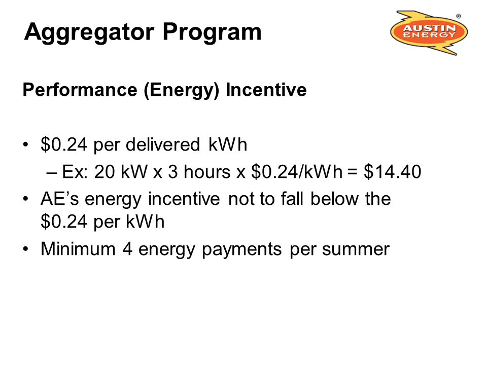 Aggregator Program Performance (Energy) Incentive