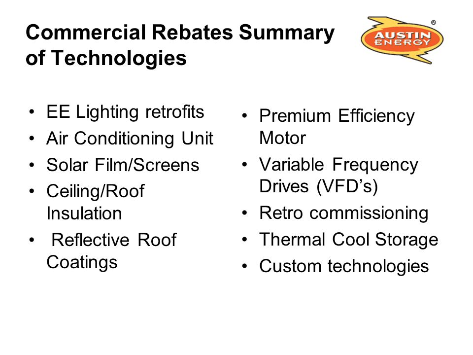 Commercial Rebates Summary of Technologies