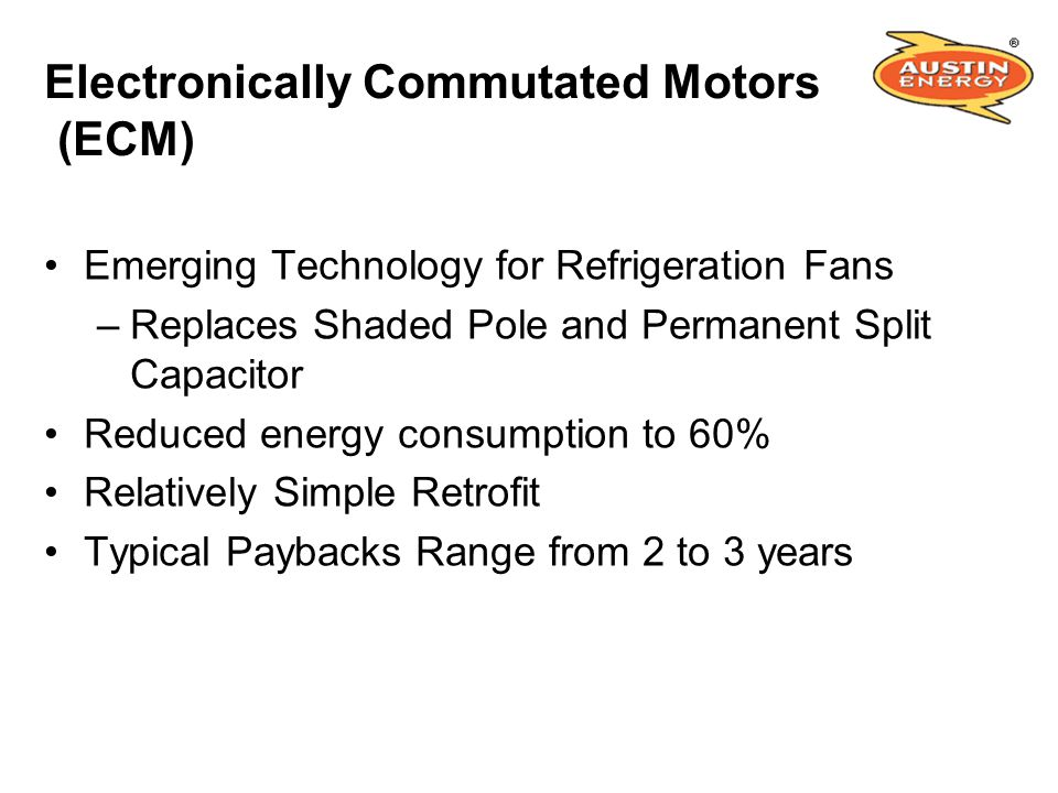 Austin energy s renewable energy and demand side for Electronically commutated motor ecm