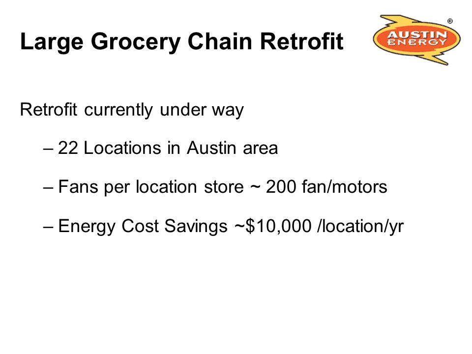 Large Grocery Chain Retrofit