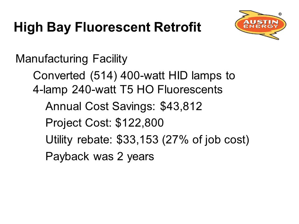 High Bay Fluorescent Retrofit