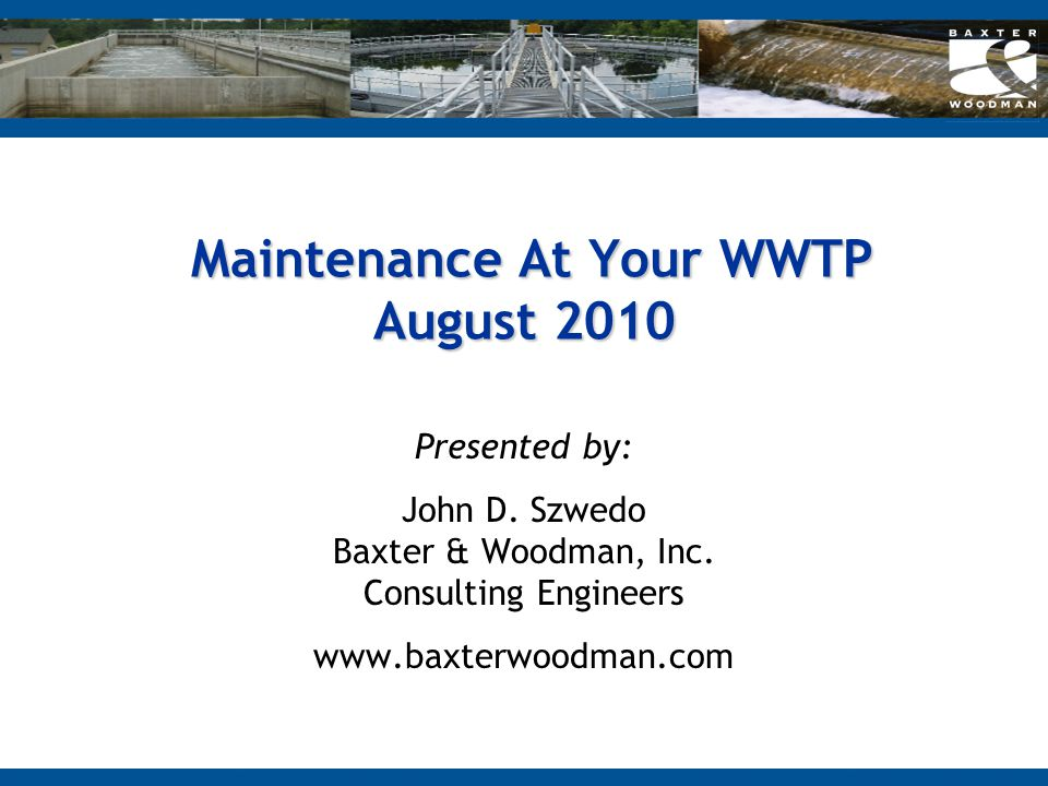 Maintenance At Your WWTP August 2010