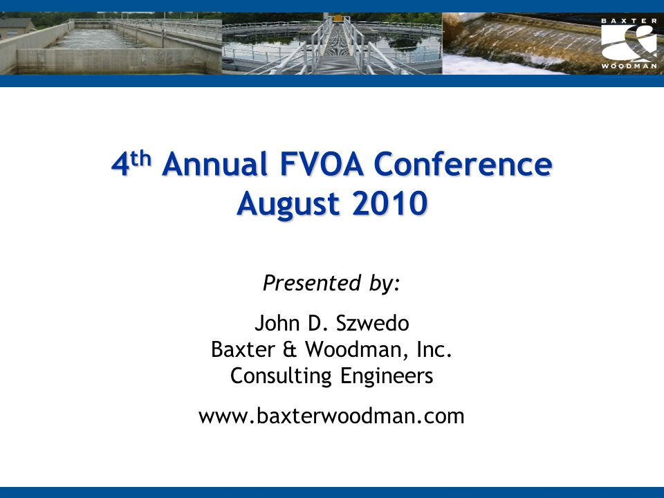 4th Annual FVOA Conference August 2010