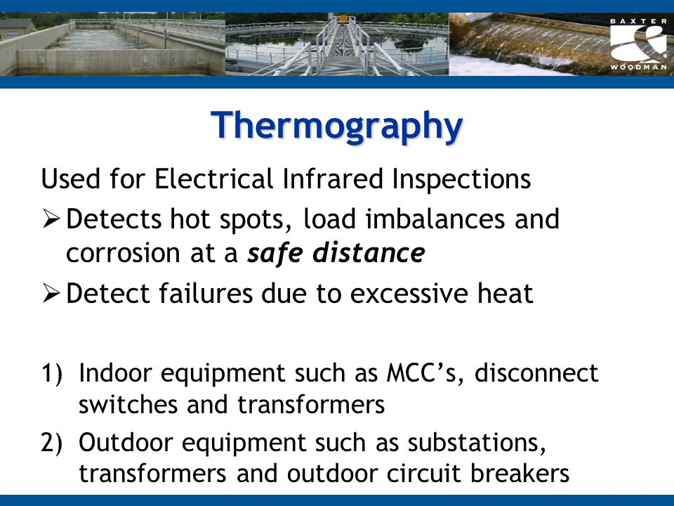 Thermography Used for Electrical Infrared Inspections