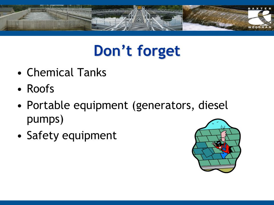 Don't forget Chemical Tanks Roofs