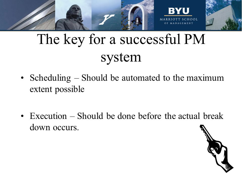The key for a successful PM system