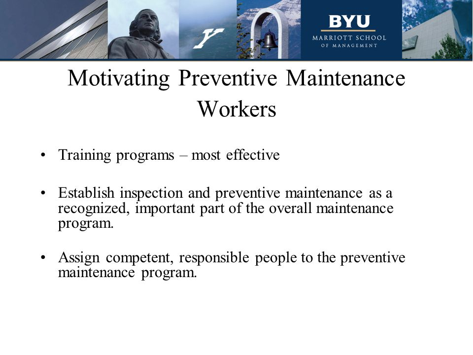 Motivating Preventive Maintenance Workers