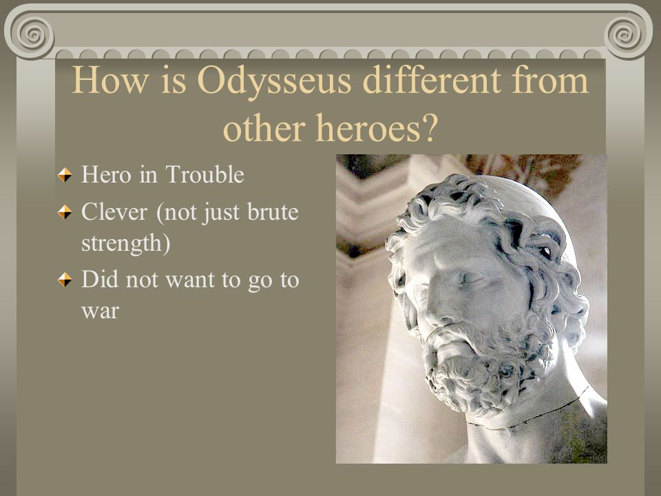 how odysseus is clever Even though it's been about 30 years since i read the odyssey, i distinctly  remember odysseus being extremely clever in the way he introduced himself to  the.