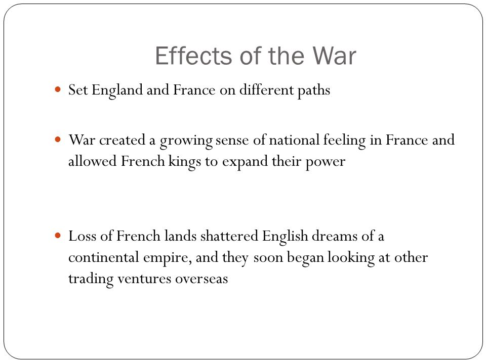 Effects of the War Set England and France on different paths