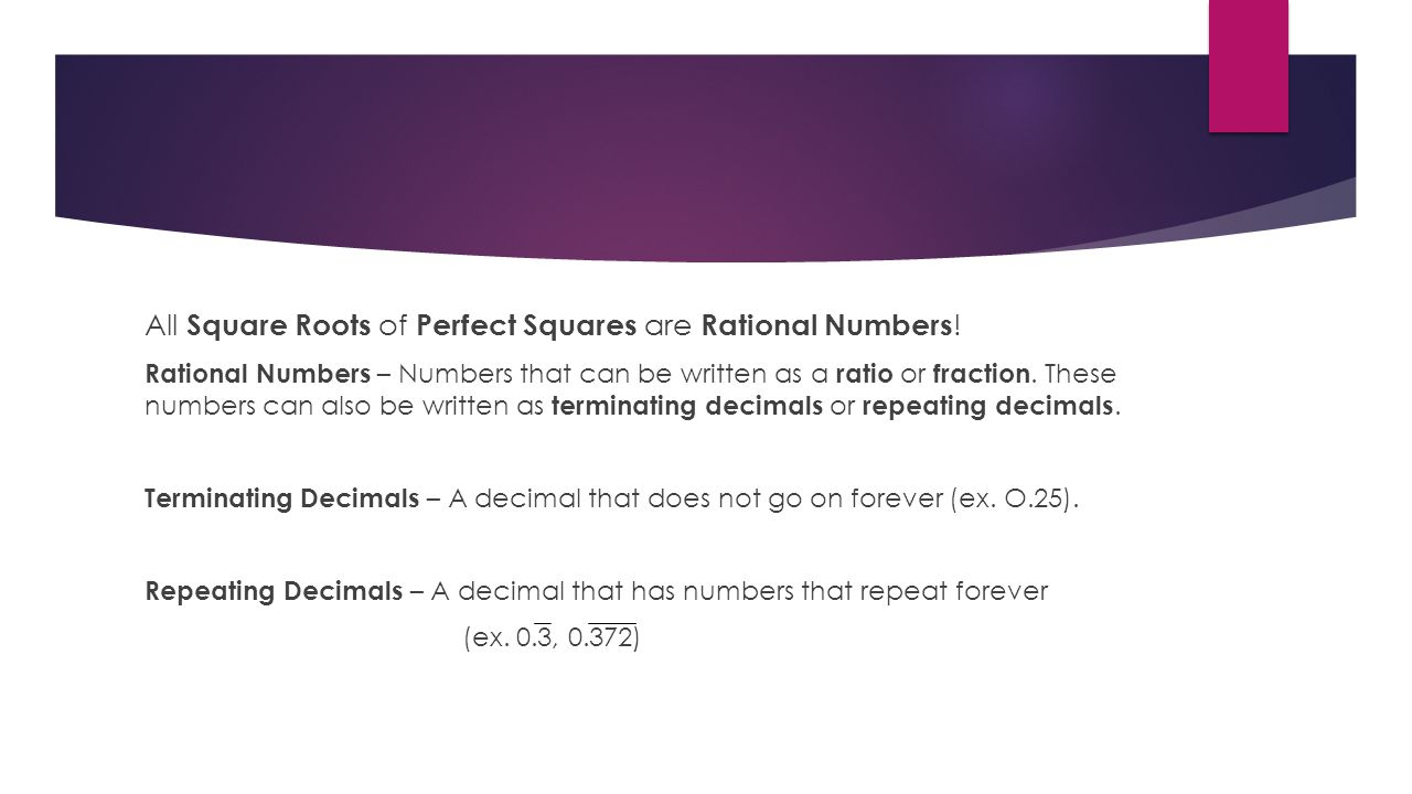 All Square Roots of Perfect Squares are Rational Numbers!