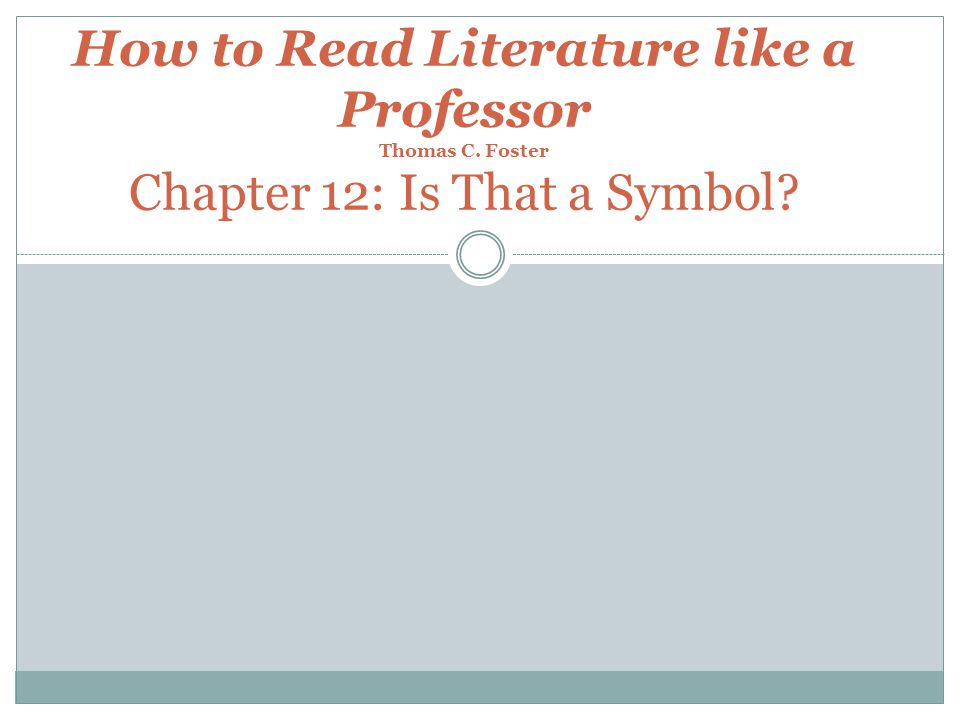 how to read literature like a professor chapter 14 Start studying how to read literature like a professor notes learn vocabulary, terms, and more with flashcards, games, and other study tools  in chapter 14.