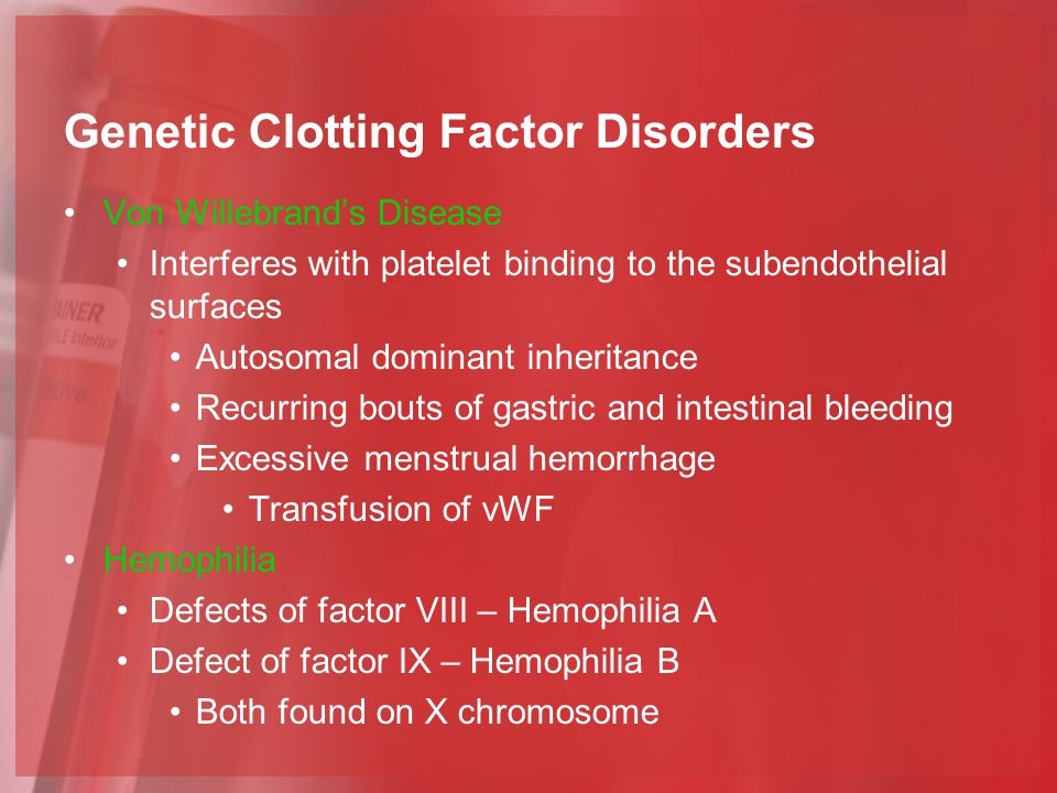 hemophilia genetic blood A mutation in the f8 gene results in haemophilia a and a mutation in the f9   without these factors, the blood clotting process does not work as.