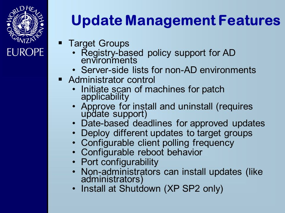 Update Management Features