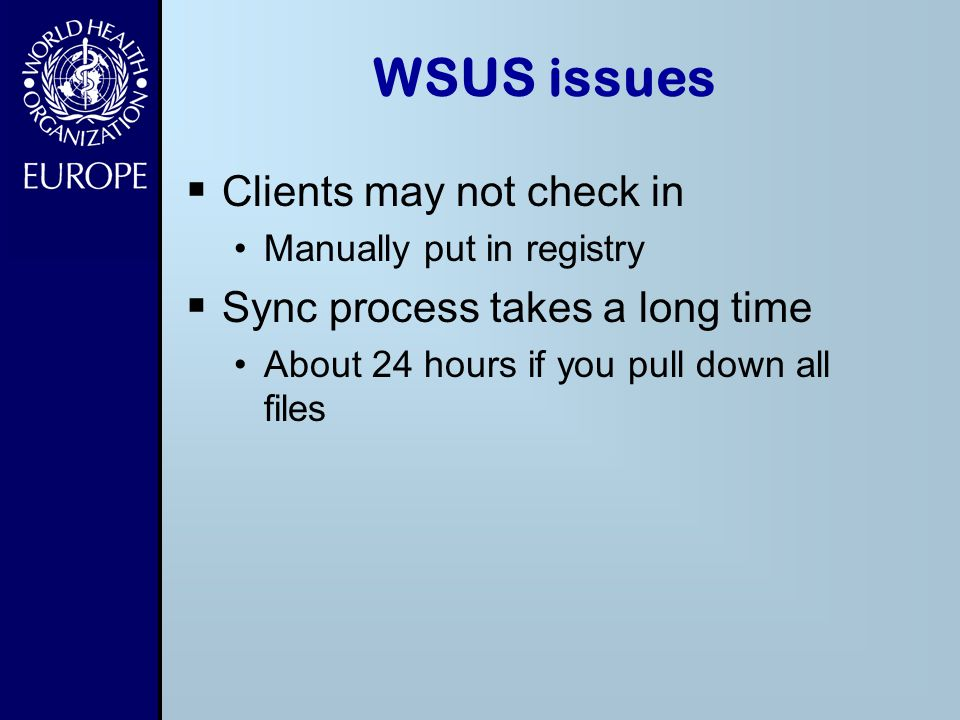 WSUS issues Clients may not check in Sync process takes a long time