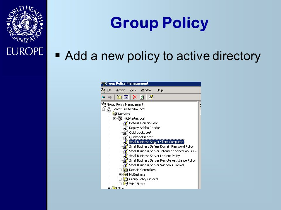 Group Policy Add a new policy to active directory