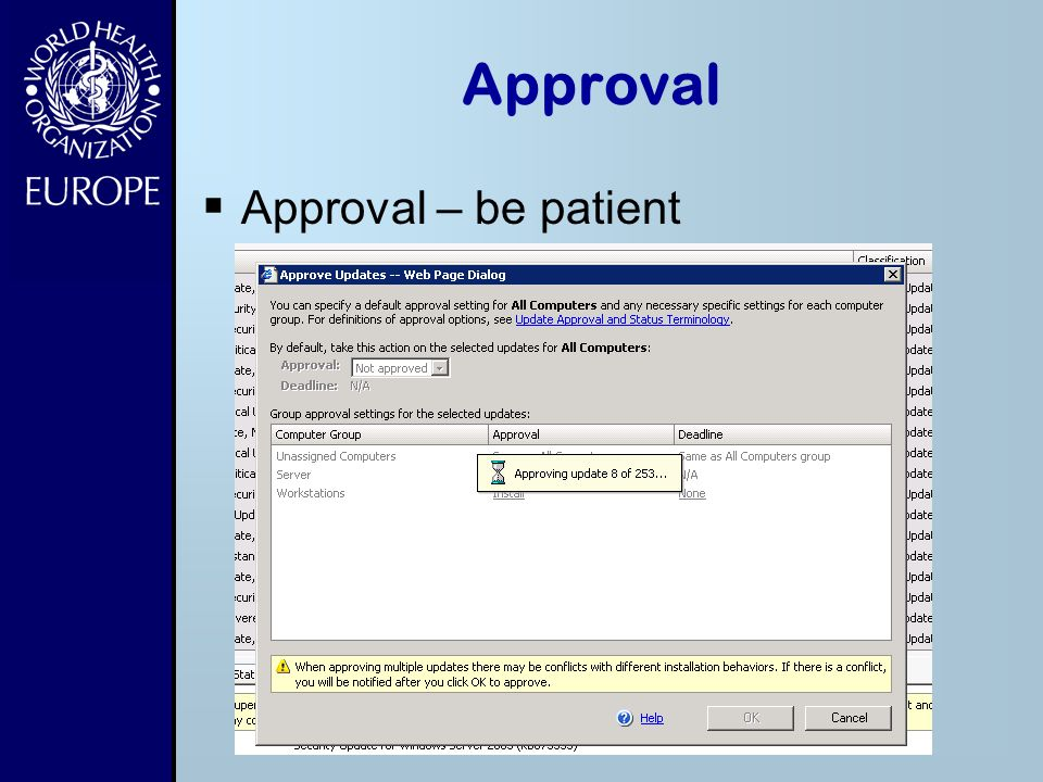 Approval Approval – be patient