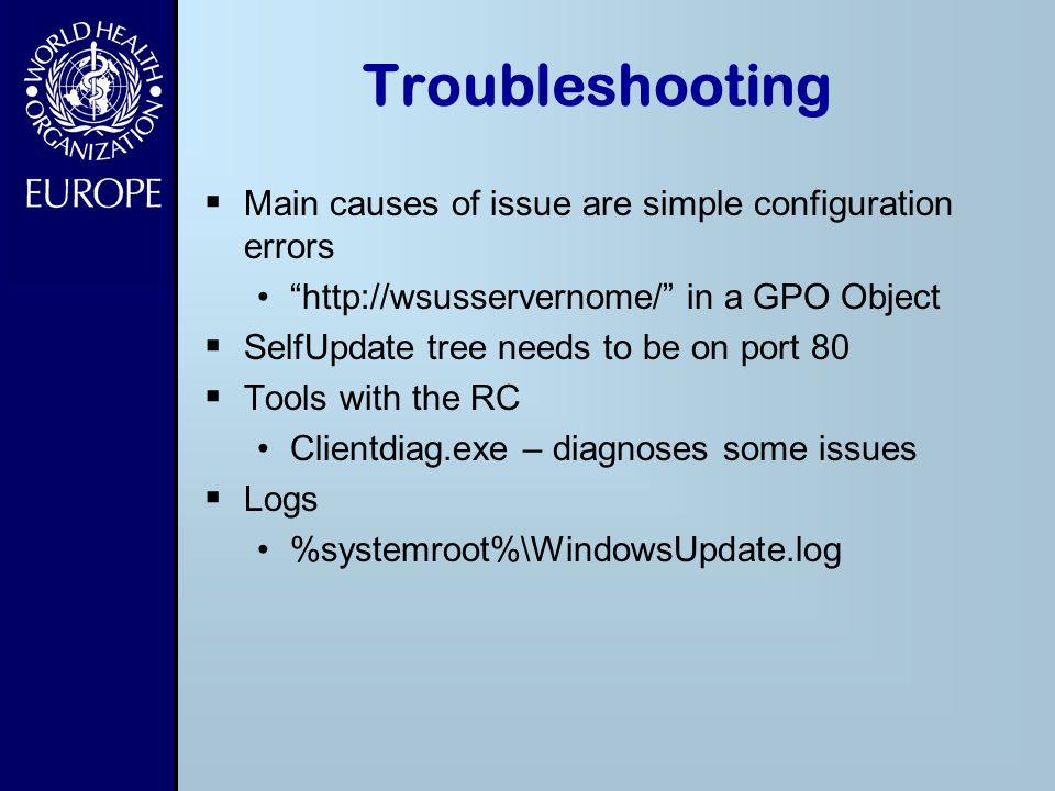 Troubleshooting Main causes of issue are simple configuration errors