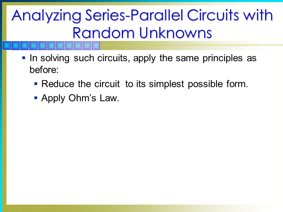 Analyzing Series-Parallel Circuits with Random Unknowns