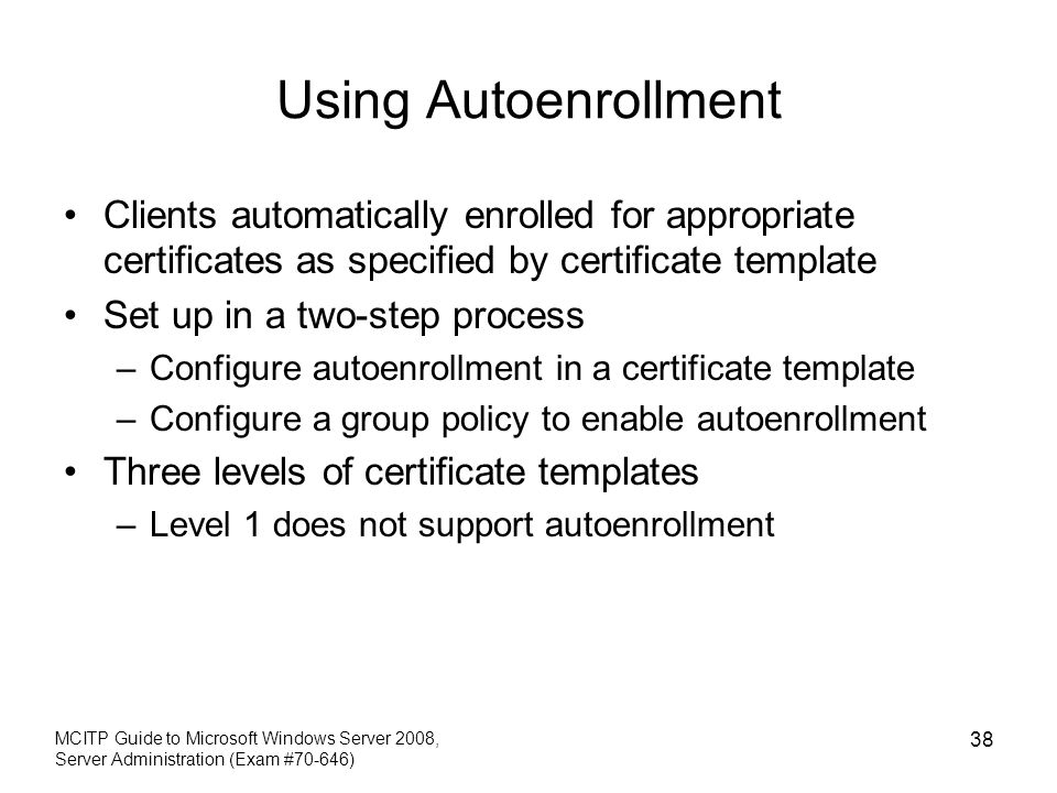 Chapter 9 deploying iis and active directory certificate services using autoenrollment clients automatically enrolled for appropriate certificates as specified by certificate template yadclub Gallery