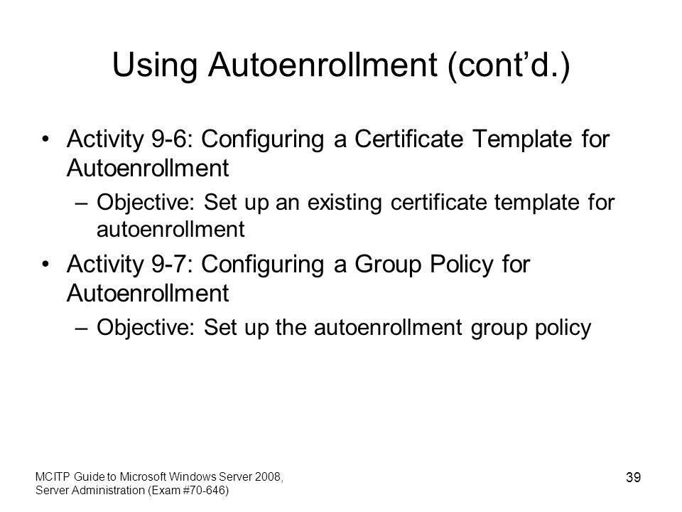 To configure certificate templates for autoenrollment images to configure certificate templates for autoenrollment image chapter 9 deploying iis and active directory certificate services yadclub Images
