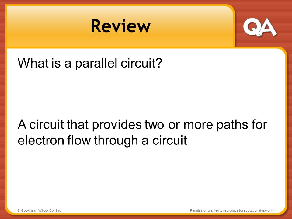 Review What is a parallel circuit
