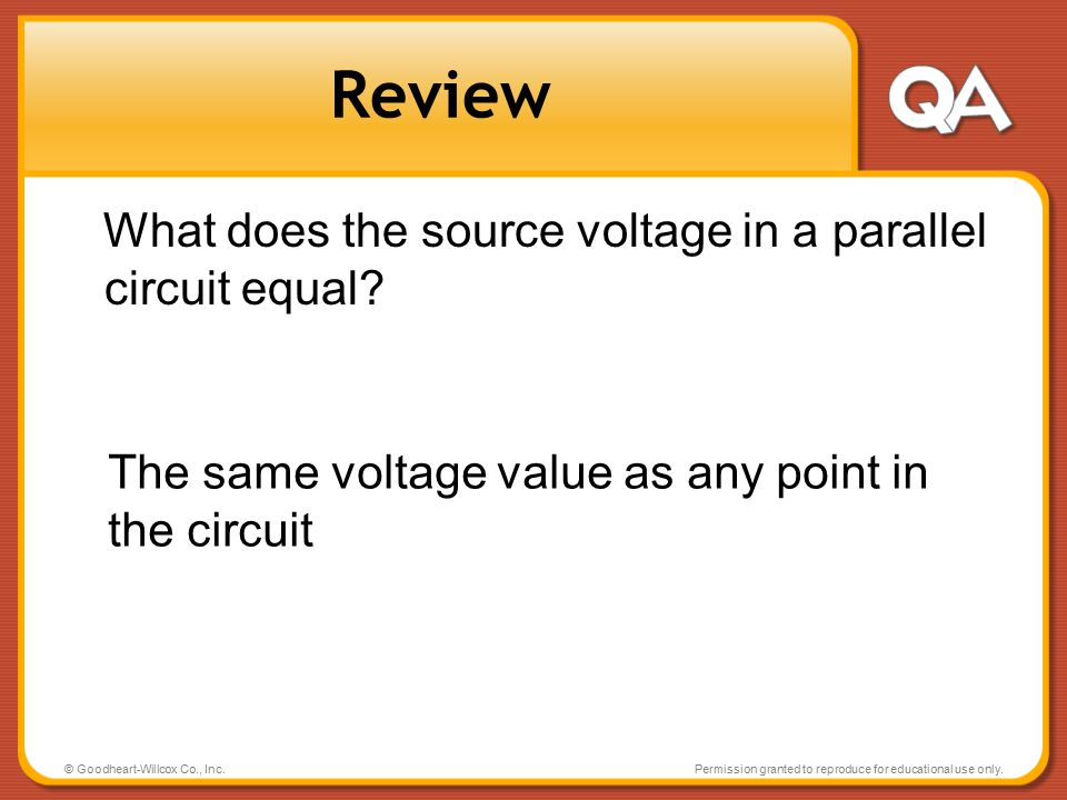 Review What does the source voltage in a parallel circuit equal