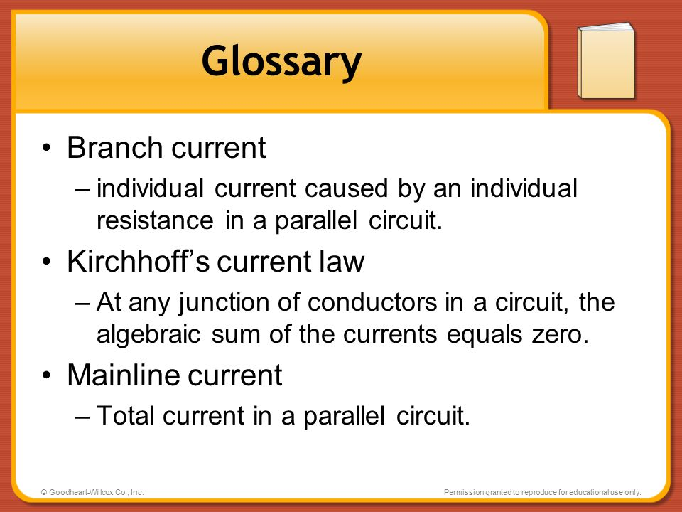 Glossary Branch current Kirchhoff's current law Mainline current