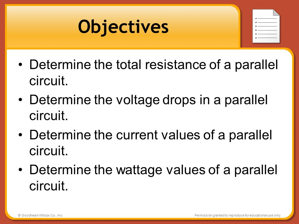 Objectives Determine the total resistance of a parallel circuit.