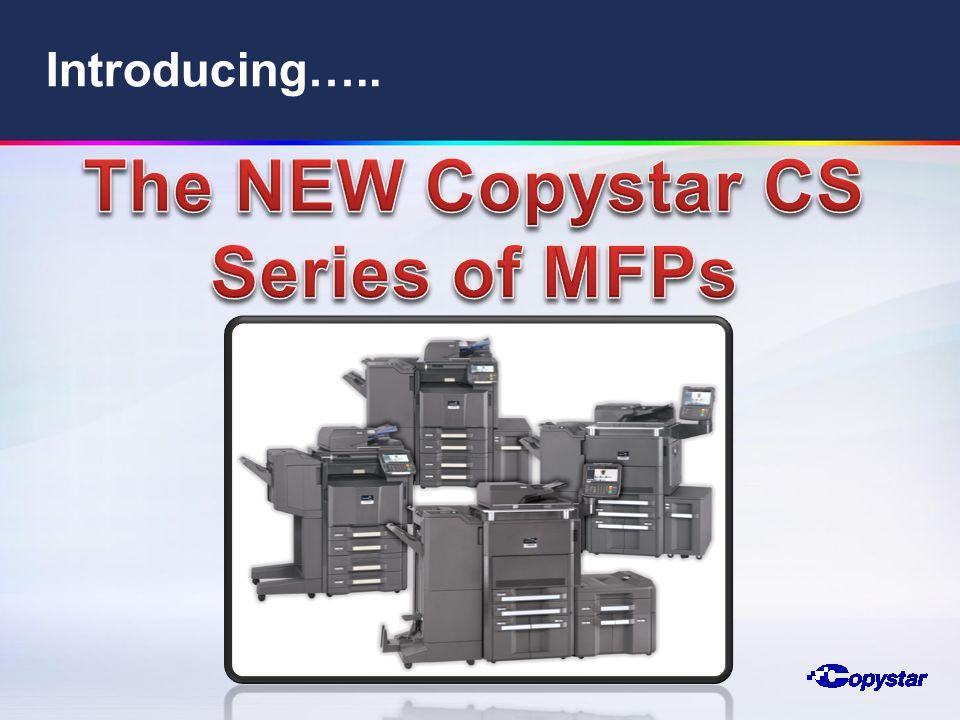 The NEW Copystar CS Series of MFPs
