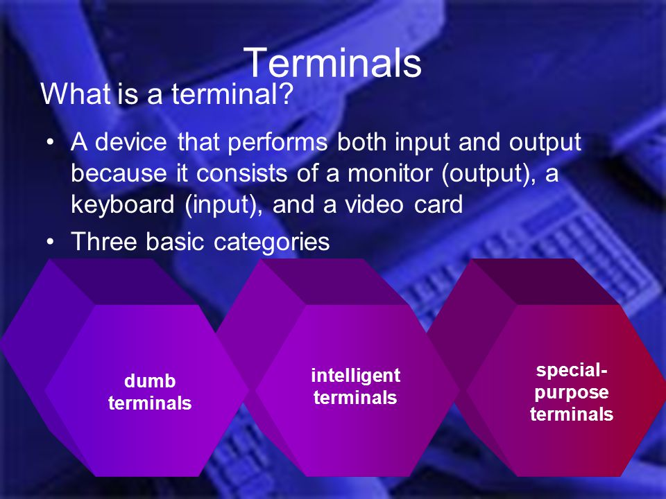 intelligent terminals special-purpose terminals