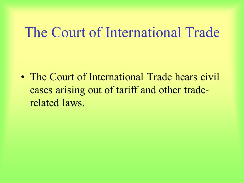 The Court of International Trade