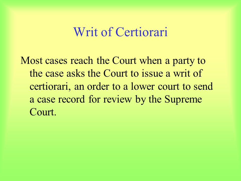 Writ of Certiorari