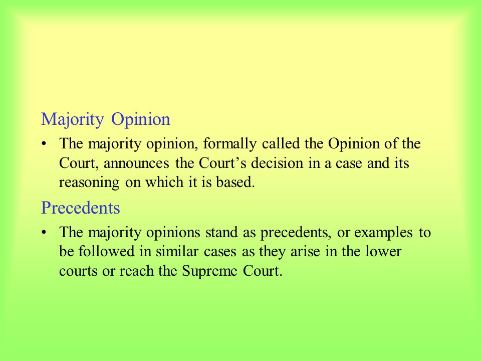 Majority Opinion Precedents