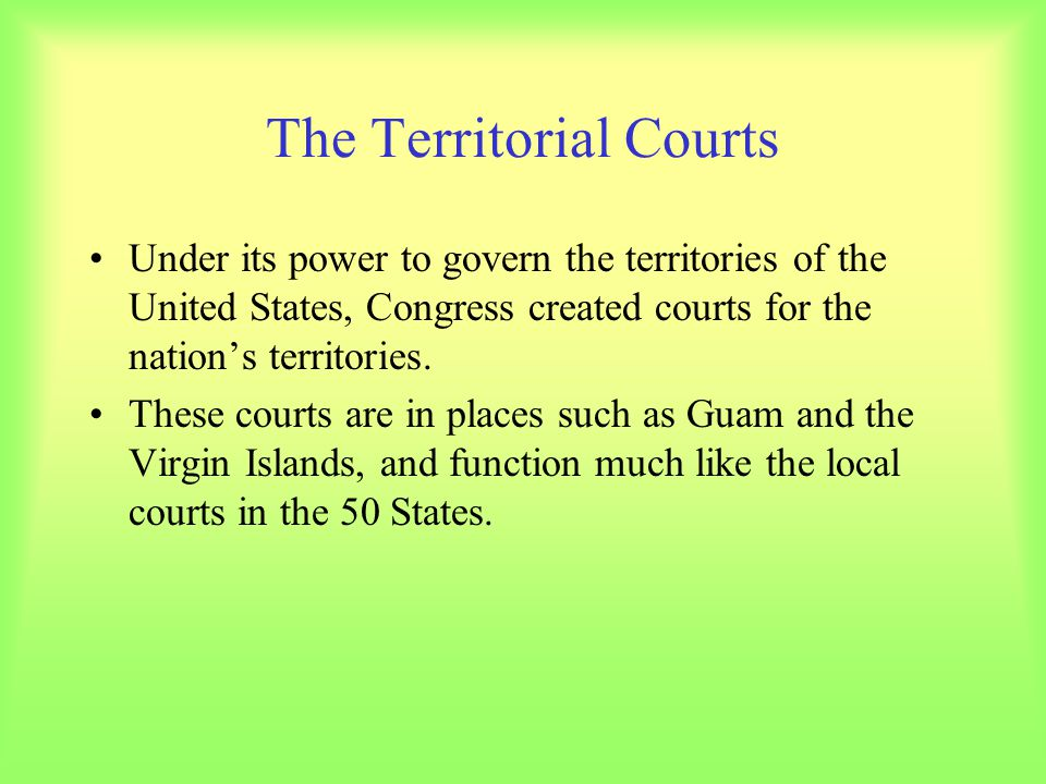 The Territorial Courts