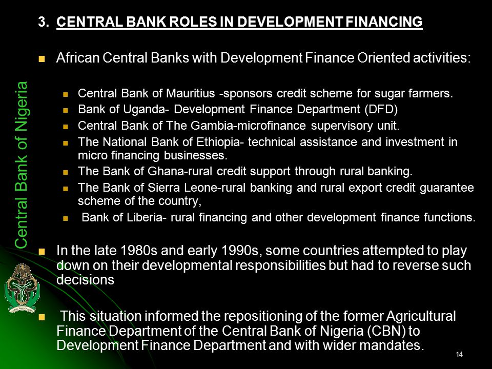 Agricultural Financing – The Role of the Nigerian Agriculture and Co-Operative Bank