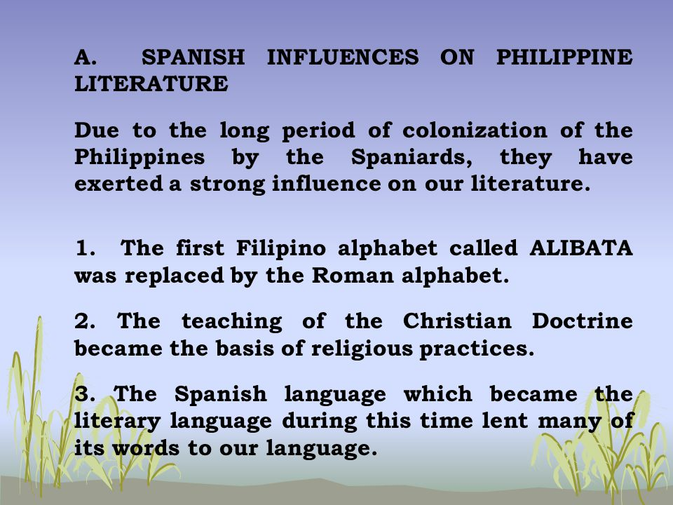 european development that influence spanish colonization in the philippines Background spanish settlement in the philippines first  ahora mismo spanish influence on filipino culture spanish language  european colonization began in.