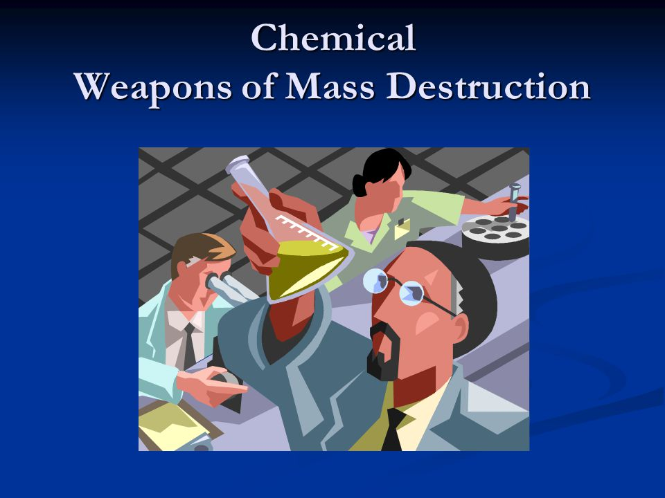 Chemical Weapons of Mass Destruction - Bing images
