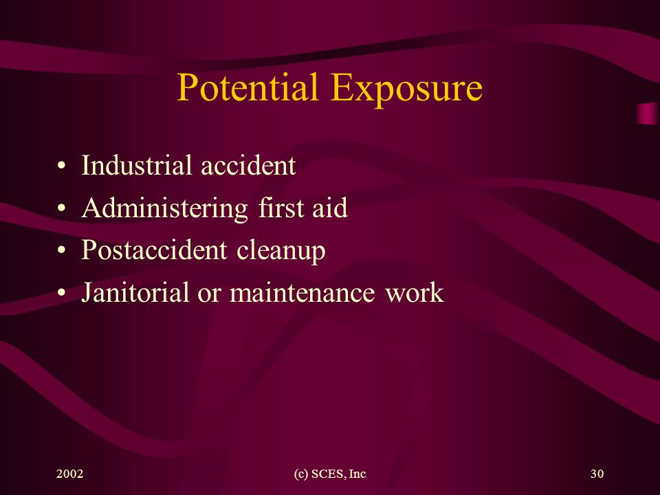 Potential Exposure Industrial accident Administering first aid