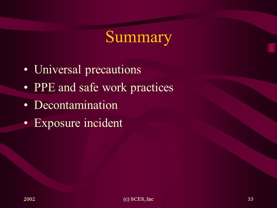 Summary Universal precautions PPE and safe work practices