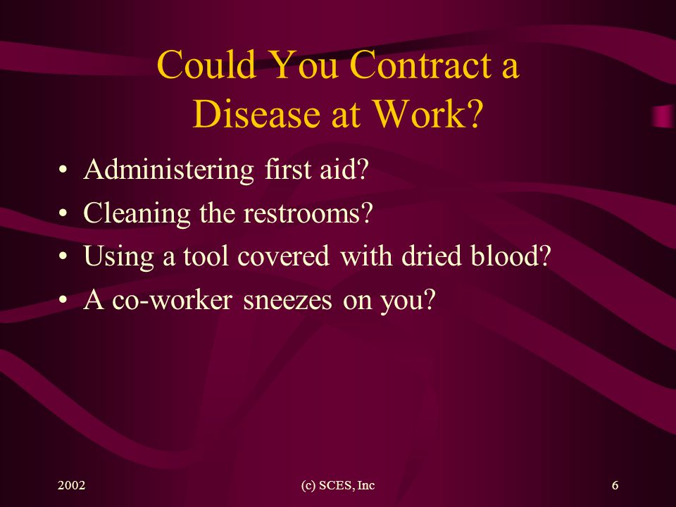Could You Contract a Disease at Work