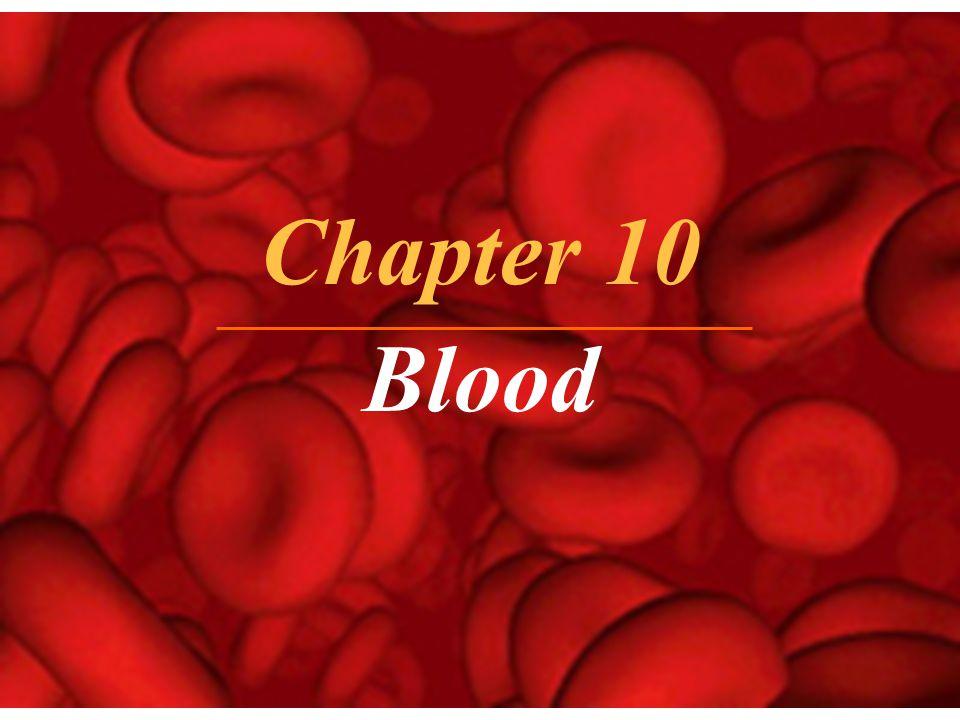 Chapter 10 Blood. - ppt video online download