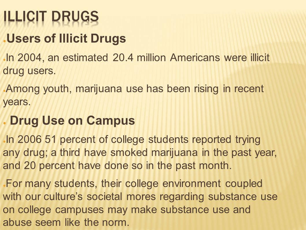 com 220 illicit drug use in Substance use and mental health issues affect millions of adolescents and adults in the united states and contribute heavily to the burden of disease 1,2,3 the national survey on drug use.