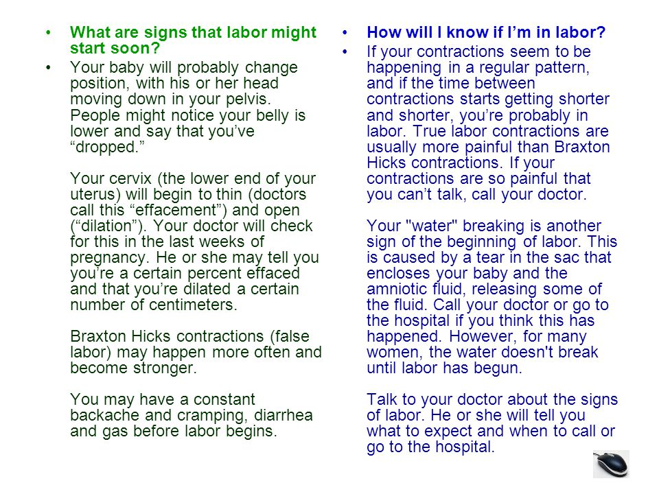 What are signs that labor might start soon