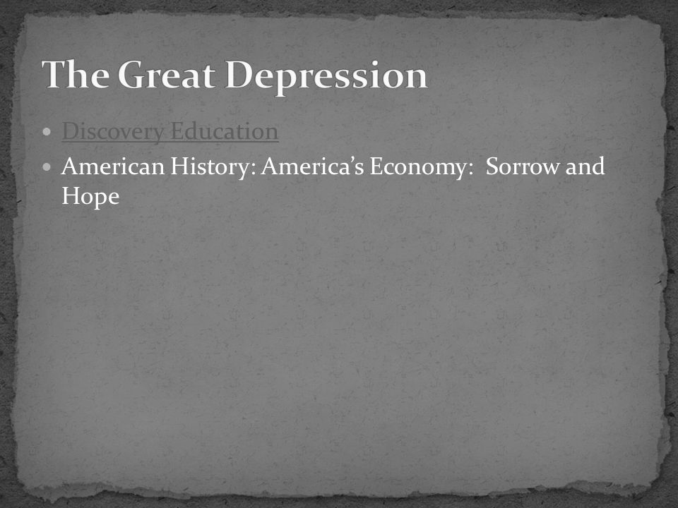 The Great Depression Discovery Education