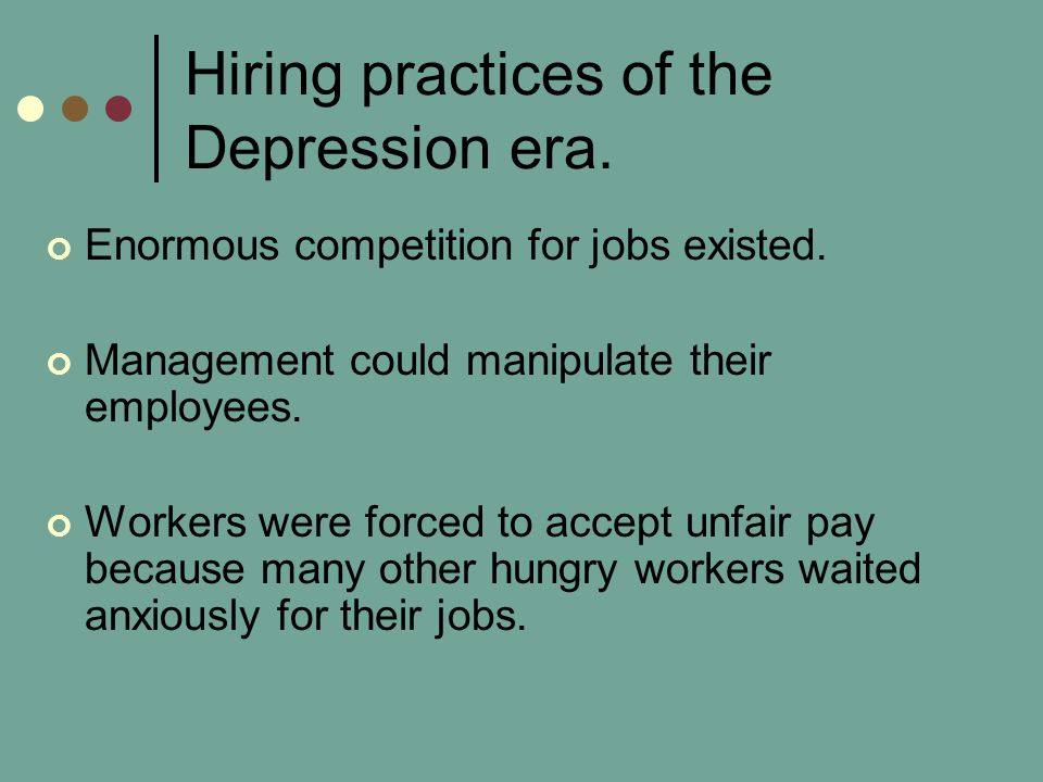 Hiring practices of the Depression era.